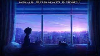 Serhat Durmus - La Câlin (Obiymy) @Dark Shadow Knight
