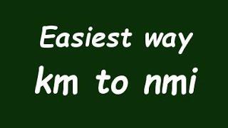 Convert Kilometer to Nautical Mile (Km to nmi) - Example and Formula