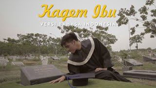 Download Lagu KAGEM IBU - Arda Bahasa Indonesia Melowmask COVER MP3
