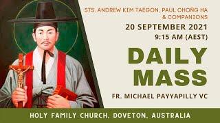 Daily Mass   20 SEPT 9:15 AM (AEST)   Fr. Michael Payyapilly VC   Holy Family Church, Doveton