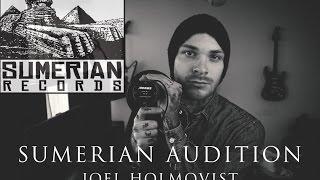 Sumerian Audition -  Joel Holmqvist
