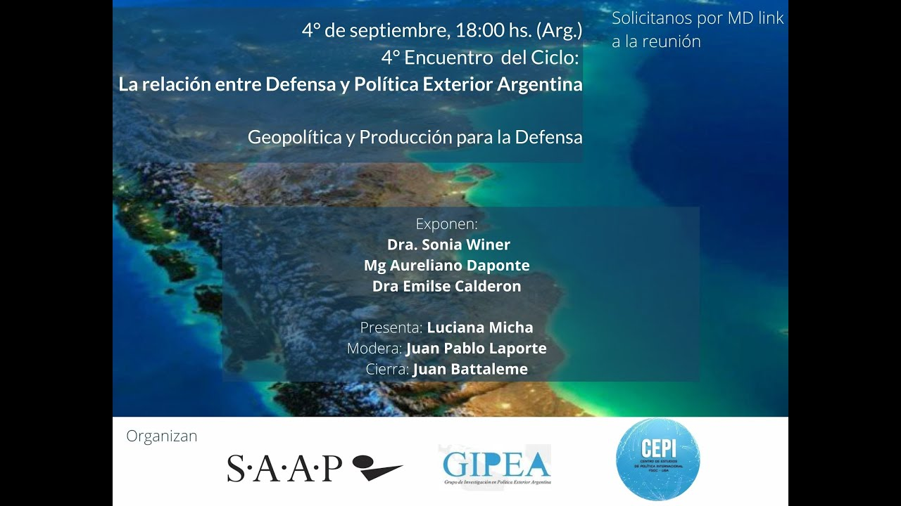 La Relación entre Defensa y Política Exterior Argentina #4
