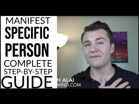 EXHAUSTIVE GUIDE: Manifesting a Specific Person (Neville God