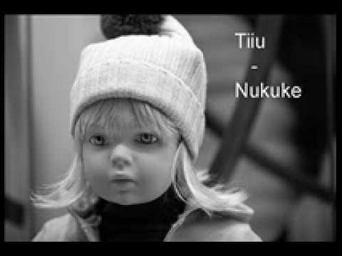 Tiiu- Nukuke