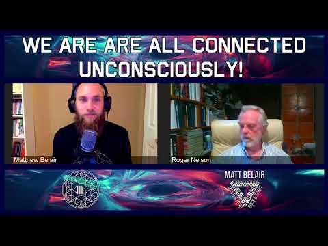 Founder of the Global Consciousness Project Ph.D. Roger D Nelson on the Collective Mind