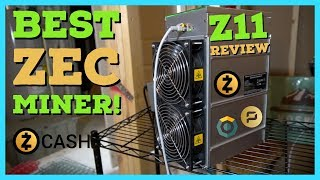 Best Zcash Miner - Bitmain Antminer Z11 Review