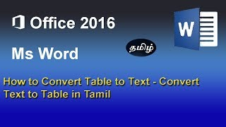 Microsoft word 2016:Convert Table to Text- Convert Text to Table in Tamil