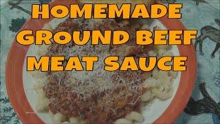Homemade Ground Beef  Pasta Meat Sauce