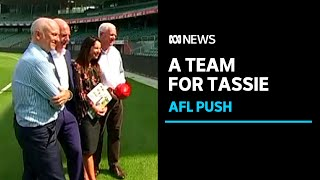 Push for Tasmanian AFL team doubles down as frustrations rise over lack of league action   ABC News
