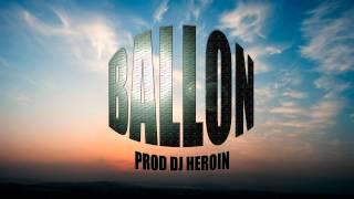 LGoony - Ballon prod. by Dj Heroin