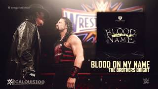 "Undertaker Vs. Roman Reigns Wrestlemania 33 Promo Theme Song - ""Blood On My Name"" With Download Link"