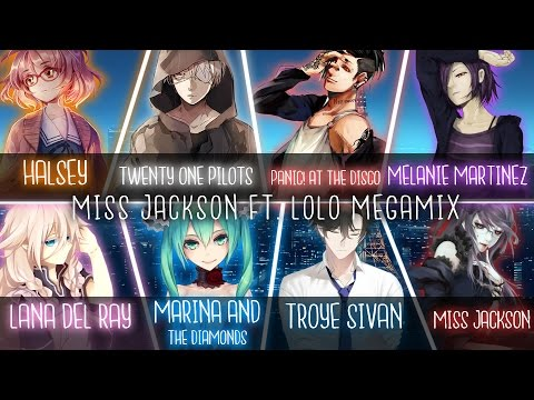 ◤Nightcore◢ ↬ MEGAMIX Miss Jackson ft. Lolo [Switching Vocals | MEGAMIX]