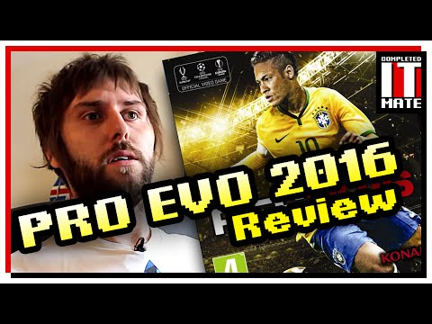 Review: Pro Evolution Soccer 2016 | Why Pro Evo Is Better Than Fifa
