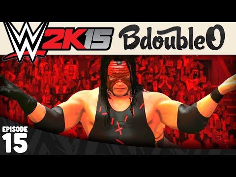 WWE 2K15 MY CAREER :: KANE! Part 15 [WWE 2K15 W/ BdoubleO100]