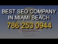 How To Find The Best SEO Company In Miami Beach | SEO Marketing Services