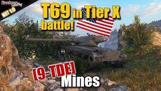 WoT: T69 in Tier X battle, WORLD OF TANKS