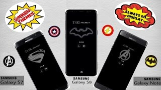 Customize Samsung Galaxy S8/ S7/ Note 8 With Amazing Superhero Themes for Always On Display!