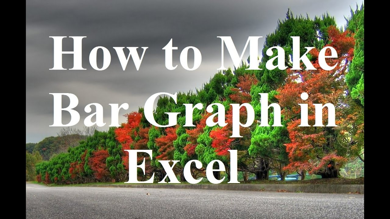 how to create bar graph excel 2016