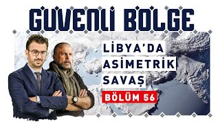 #GüvenliBölge | Libya'da büyük asimetrik savaş !
