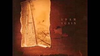 Adam Again - Homeboys (Full Album) 1990