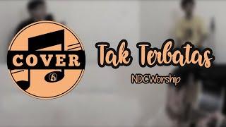 Tak Terbatas - NDC Worship (Lyric)