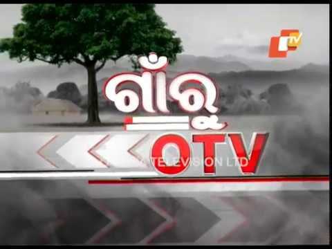Gaon Ru OTV 25  May  2018 Today News  OTV