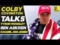 "Colby Covington Rips ""Sheep ***ker"" Khabib Nurmagomedov, Ben Askren, Tyron Woodley, Jon Jones!"