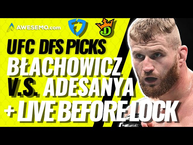 MMA DFS LINEUPS: UFC 259 BLACHOWICZ VS ADESANYA LIVE BEFORE LOCK | DRAFTKINGS & FANDUEL PICKS  3/6