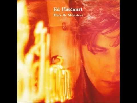 Ed Harcourt - Like Only Lovers Can