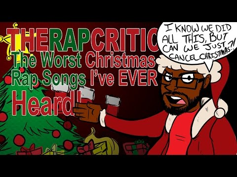 The Worst Christmas Rap Songs I've Ever Heard
