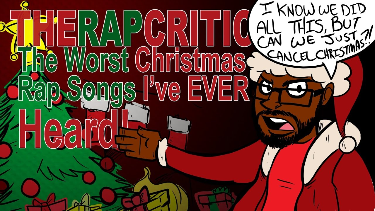 The Worst Christmas Rap Songs I've Ever Heard - YouTube