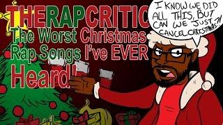 The Worst Christmas Rap Songs I've Ever Heard