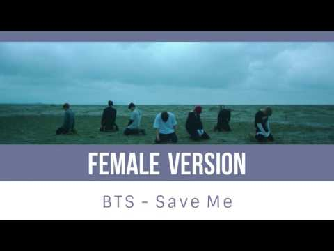 BTS - Save Me [FEMALE VERSION]