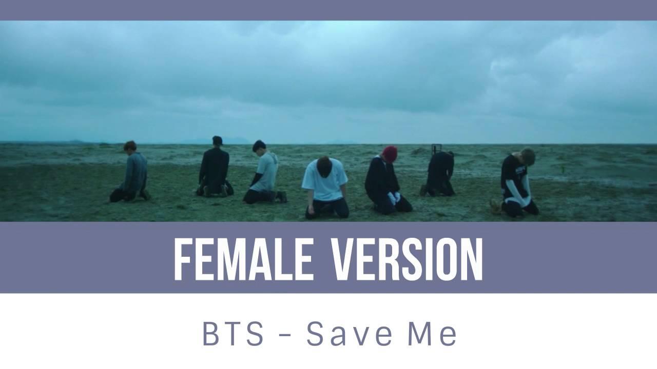 Bts Save Me Female Version