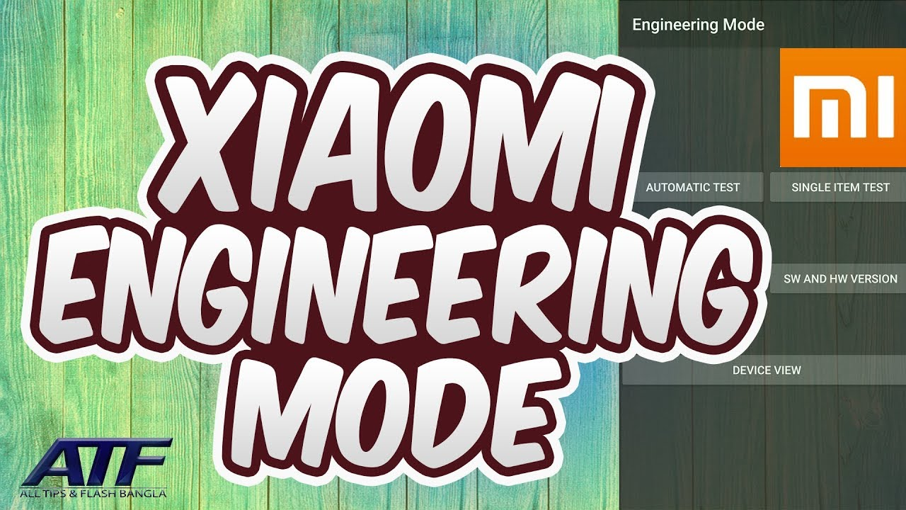 XIAOMI ENGINEERING MODE