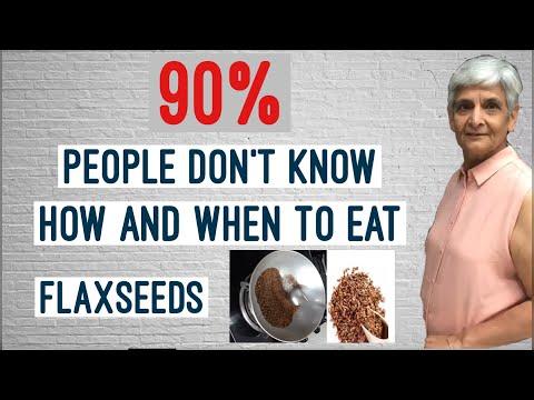 How/Why and when to eat flaxseeds, बहुत लोग नहीं जानते कब/क्यों और कैसे खाएं flaxseeds,Flaxseeds