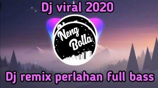 Download DJ PERLAHAN - (GUYON WUTON) REMIX FULL BASS TERBARU 2020