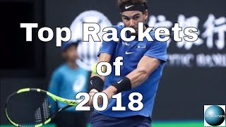 Top 10 Rackets of 2018