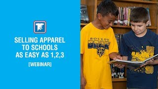 Selling Apparel to Schools as Easy as 1,2,3