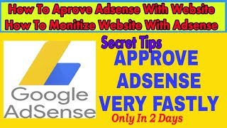 How to approve adsense account with website   How To Monetize Website with Adsense