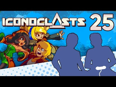 Iconoclasts - PART 25 - ALL THAT FOR THIS? - Let's Game It Out |
