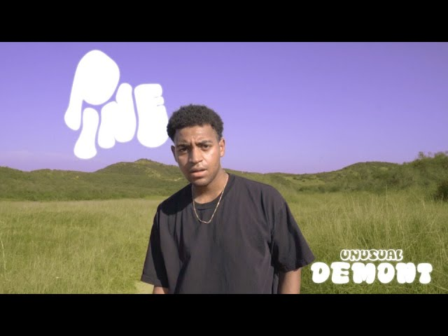 Unusual Demont - 'Pine' (Official Music Video)