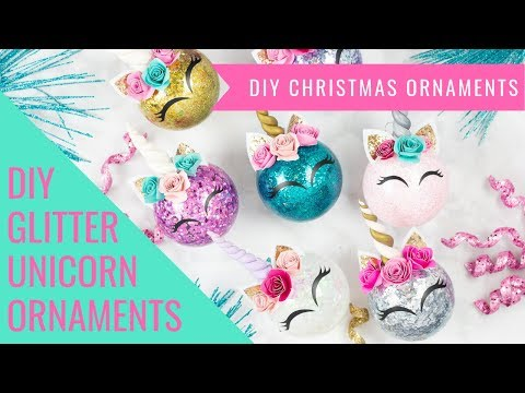 How To Make Glitter Unicorn Christmas Ornaments