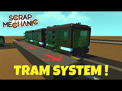 Tram, Bugatti, and More! - Scrap Mechanic Town Creations - EP 161