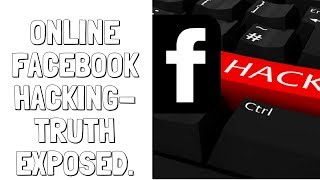 Online Facebook Hacking? - Truth Exposed || Cyber Security