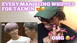 EVERY MAN BEING WHIPPED AND TURNING G*Y FOR TAEMIN *Reaction* omg lol