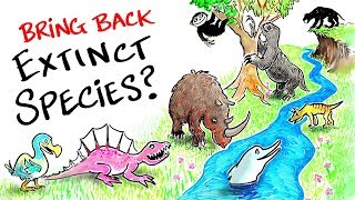 Should We Bring Back Extinct Species?