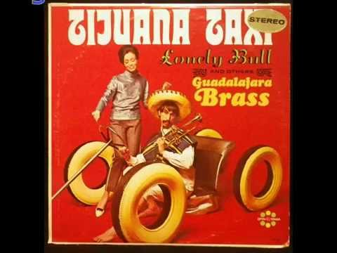 """Tijuana Taxi"" Budget Vinyl Full Album by The Guadalajara Brass"
