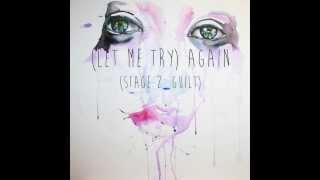 Track 3: (Let Me Try) Again (Teaser)