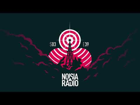 Noisia Radio S03E39